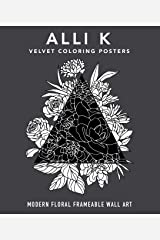 Velvet Coloring Posters: Modern Floral Frameable Wall Art Poster