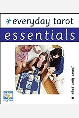 Everyday Tarot Essentials (Essential Series) Kindle Edition