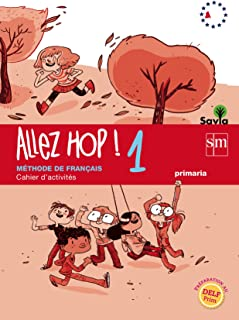 Allez Hop! 1: cahier d'activités. Primaria. Savia