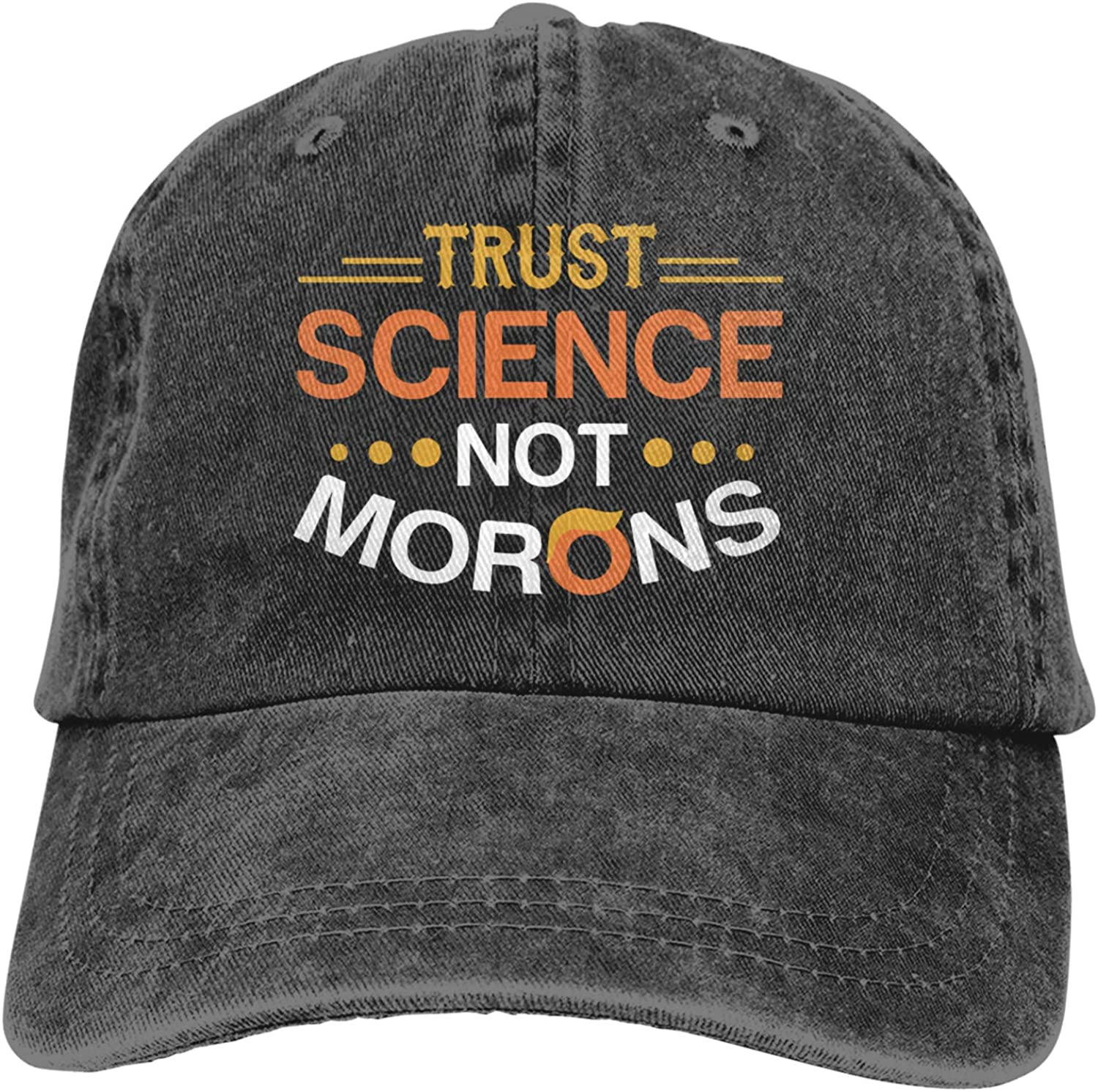 Trust Science Not Max 86% Max 85% OFF OFF Morons Cap Unisex W Hip-Hop Adjustable Fashion