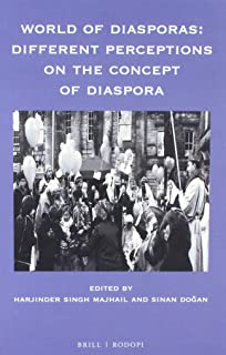 World of Diasporas: Different Perceptions on the Concept of Diaspora