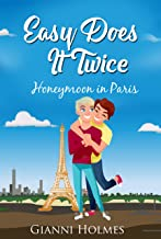 Easy Does It Twice-Honeymoon In Paris (Till There Was You 1.5)