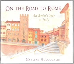 ROAD TO ROME 1995: Artist's Year in Italy [Idioma Inglés]