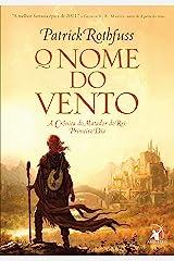 O nome do vento (Portuguese Edition) Kindle Edition