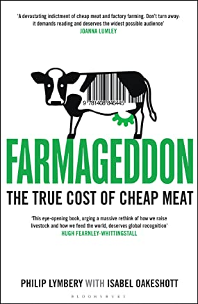 Farmageddon: The True Cost of Cheap Meat (English Edition)