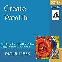 RX 17 Series: Create Wealth