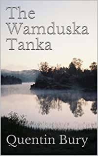The Wamduska Tanka: A Historical Tale of the Native American Legend