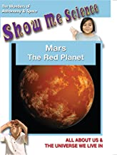 Mars The Red Planet - Show Me Science Astronomy & Space