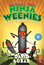 Beware the Ninja Weenies: And Other Warped and Creepy Tales (Weenies Stories)