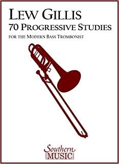 70 Progressive Studies for the Modern Trombone: Bass Trombone