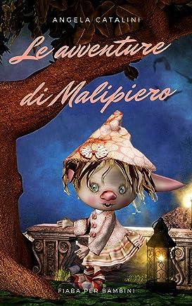 Le avventure di Malipiero: Fiaba per bambini