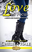 Love in Focus (Rich and Famous Romance Book 2)