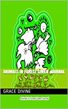 Animals in Forest Green Journal (English Edition)