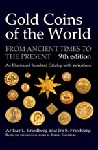 Gold Coins of the World: From Ancient Times to the...