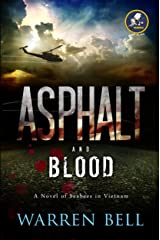 Asphalt and Blood: A Novel of Seabees in Vietnam Kindle Edition
