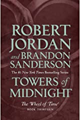 Towers of Midnight: Book Thirteen of The Wheel of Time Kindle Edition