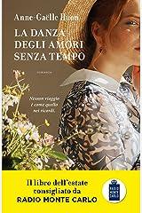 La danza degli amori senza tempo (Italian Edition) Format Kindle