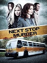 Best next stop murder Reviews