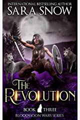 The Revolution: Book 3 of The Bloodmoon Wars (A Paranormal Shifter Romance Series) (English Edition) Format Kindle