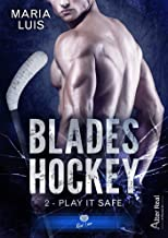 Play it Safe: Blades Hockey, T2