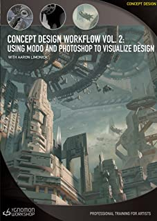 Concept Design Workflow Vol 2: Using Modo and Photoshop to Visualize Design with Aaron Limonick