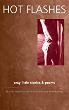 Hot Flashes Sexy Little Stories & Poems