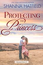 Protecting the Princess: A Small-Town Clean Romance (Summer Creek Book 3)