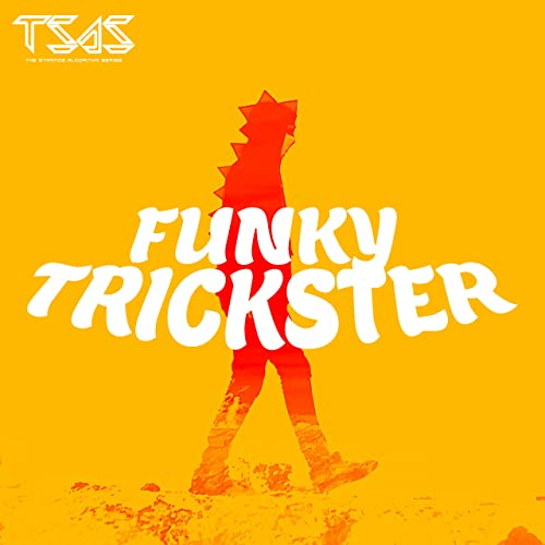 Funky Trickster