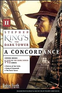Stephen King's The Dark Tower: A Concordance, Volume II