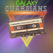 Galaxy Guardians: Awesome Love Mixtape Vol. 1