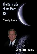The Dark Side of the Moon 2006: Observing America