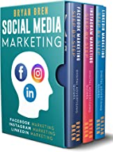 Social Media Marketing Step-By-Step: The Guides To Facebook, Instagram, LinkedIn Marketing - Learn How To Develop A Strategy And Grow Your Business
