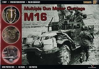 Multiple Gun Motor Carriage M16 (Topshots)