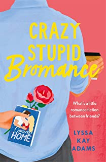 Crazy Stupid Bromance: The Bromance Book Club returns with an unforgettable friends-to-lovers rom-com!