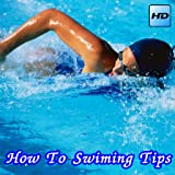 How To Swiming Tips
