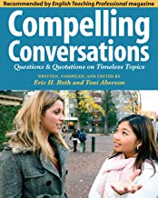 Compelling Conversations: Questions and Quotations on Timeless Topics – An engaging..