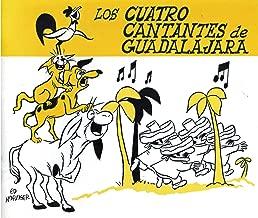 Los Cuatro Cantantes De Guadalajara (4 Singers of Guadalajara All Spanish Ed)