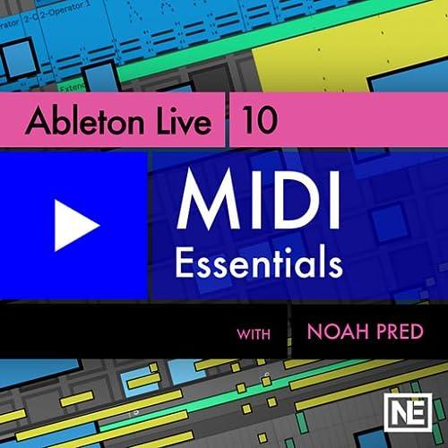 Ableton Live 10 102 : MIDI Essentials