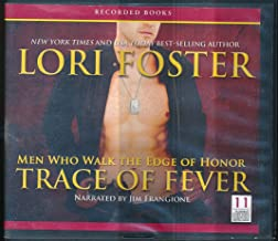 Trace of Fever , Men Who Walk the Edge of Honor, Book Two-- Unabridged CDs