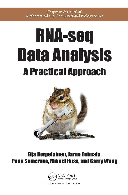 謝罪する補助確率RNA-seq Data Analysis: A Practical Approach (Chapman & Hall/CRC Mathematical and Computational Biology) (English Edition)