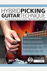 Hybrid Picking Guitar Technique: Master the Techniques, Secrets & Versatility of Modern Hybrid Picking on Guitar Kindle Edition