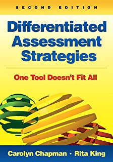 Differentiated Assessment Strategies: One Tool Doesn't Fit All