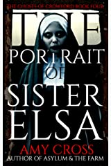 The Portrait of Sister Elsa (The Ghosts of Crowford Book 4) Kindle Edition
