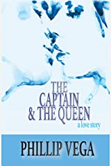 The Captain & the Queen Kindle Edition