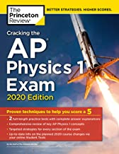 Cracking the AP Physics 1 Exam, 2020 Edition: Practice Tests & Proven Techniques to..