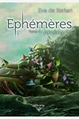 Ephémères: Tome 3 - Amëria Format Kindle