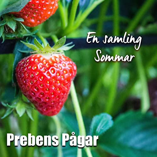 En Sommardag I Sverige By Prebens Pagar On Amazon Music Amazon Com