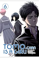Tomo-chan is a Girl! Vol. 6 ペーパーバック