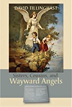 Sisters, Cousins, and Wayward Angels: Poems