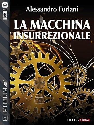 La macchina insurrezionale (Imperium)